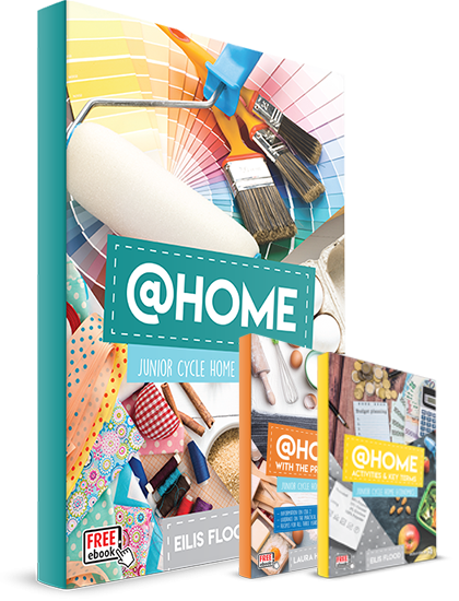 HOME ECONOMICS - @Home - Junior Cycle Home Economics Pack