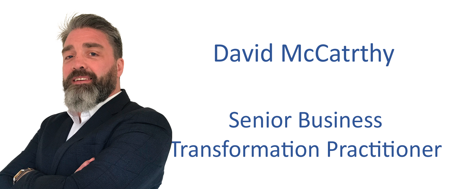 David McCarthy - Senior Business Transformation Practitioner