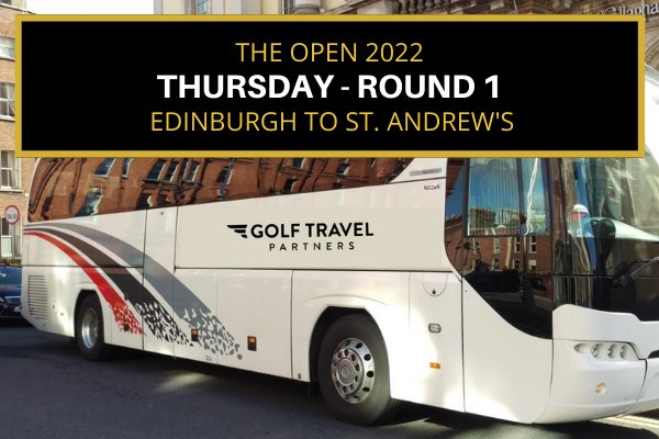 Day Trips to The Open 2022 from Edinburgh - Opening Round 1 Thursday