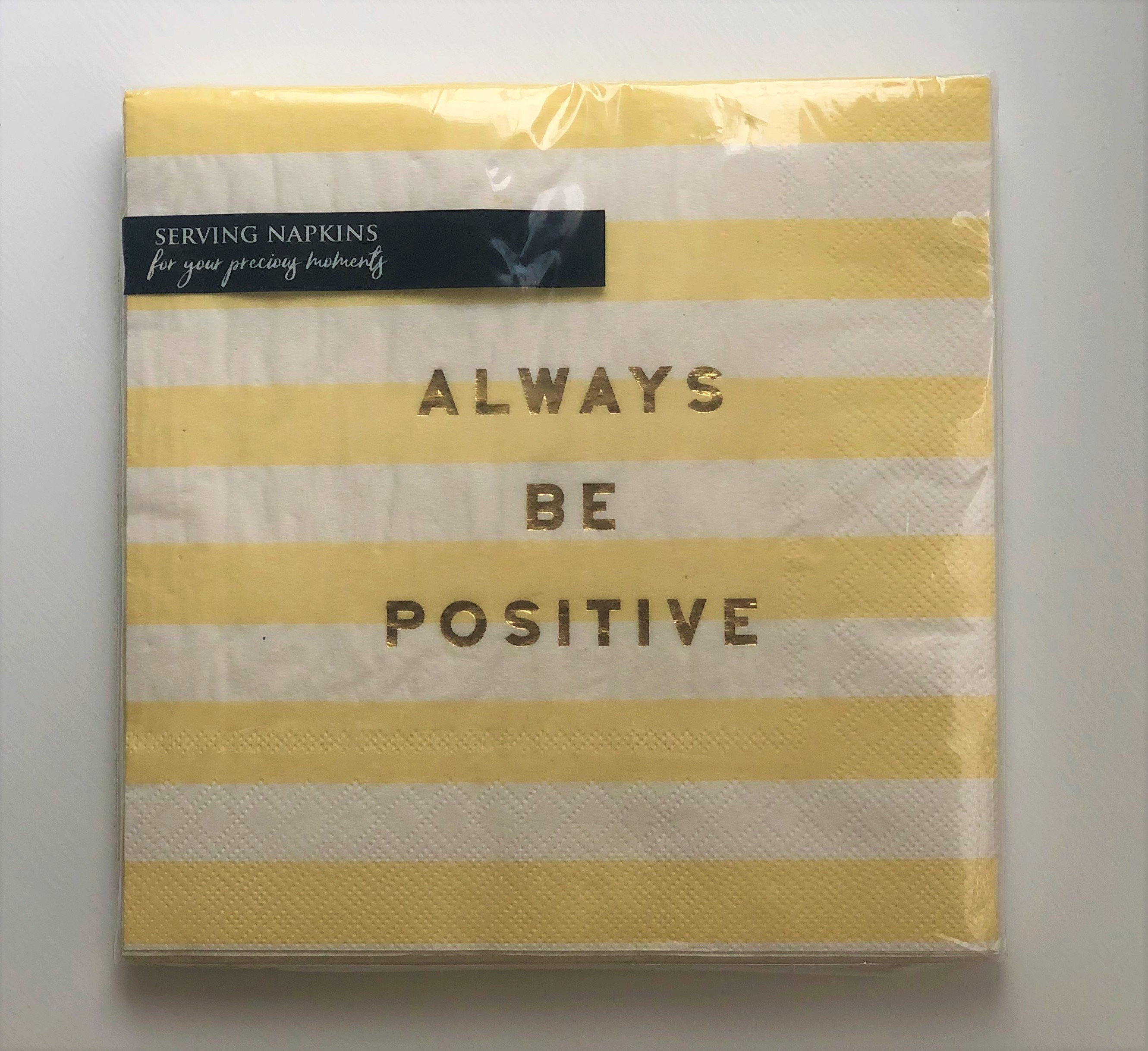'Always Be Positive' Serving Napkins Pack Of 20
