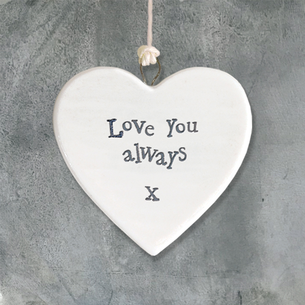 East Of India 'Love you always' Porcelain Hanging Heart