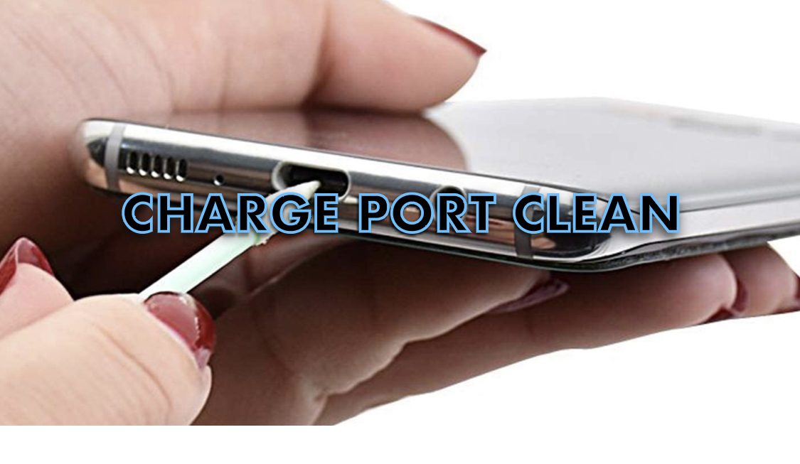 Charge port Clean