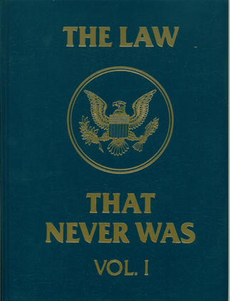 Book cover: The Law that never was