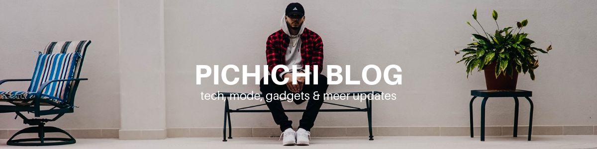 pichichi heren lifestyle blog