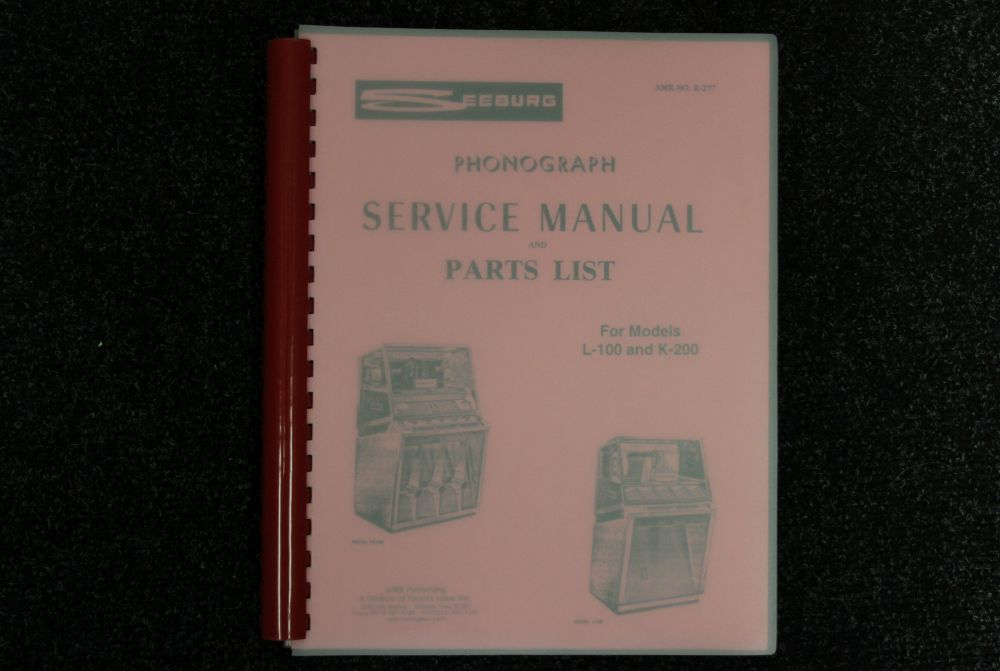 Seeburg - Service Manual and Parts List Models L-100 and K-200