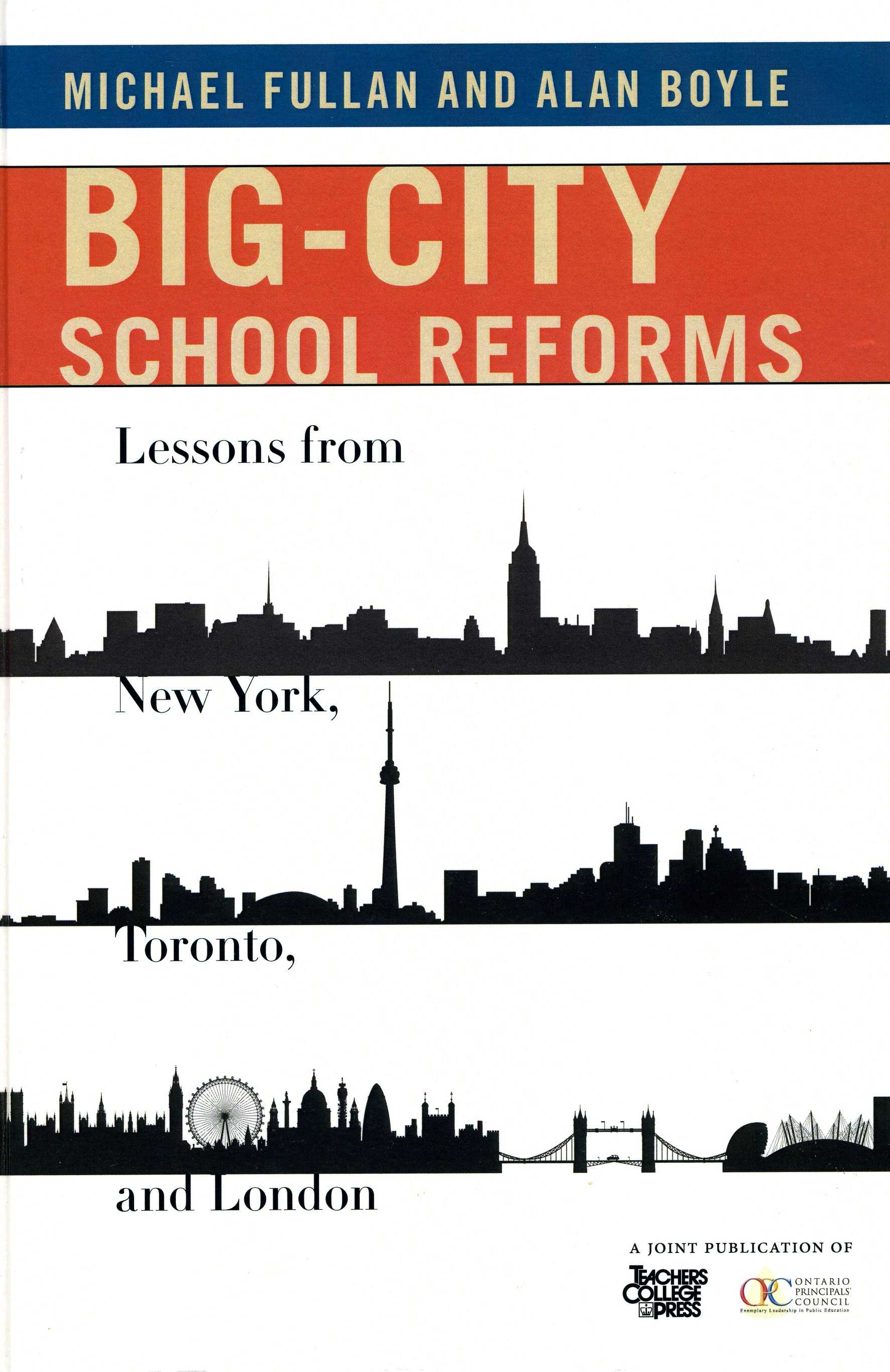 Big-City School Reforms