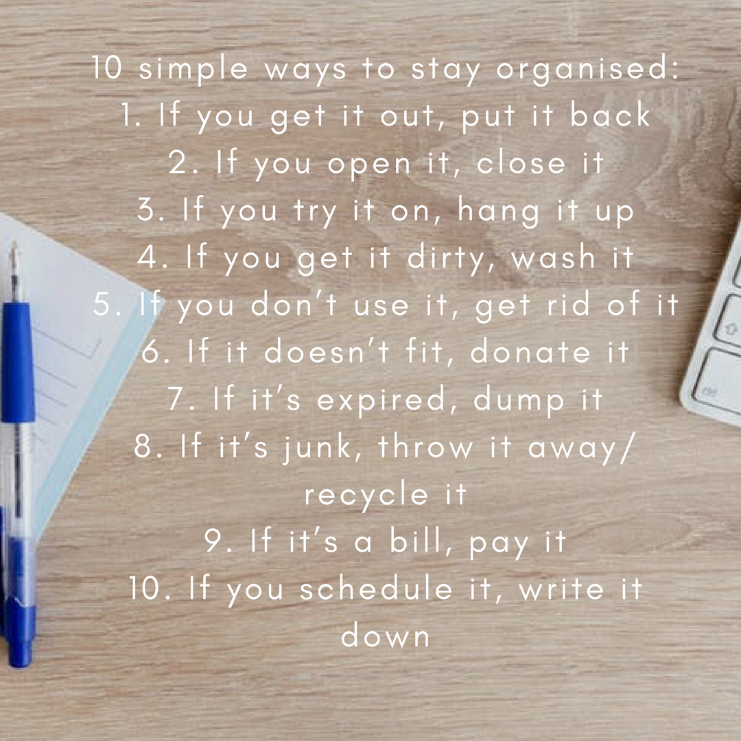 10 simple ways to stay organised