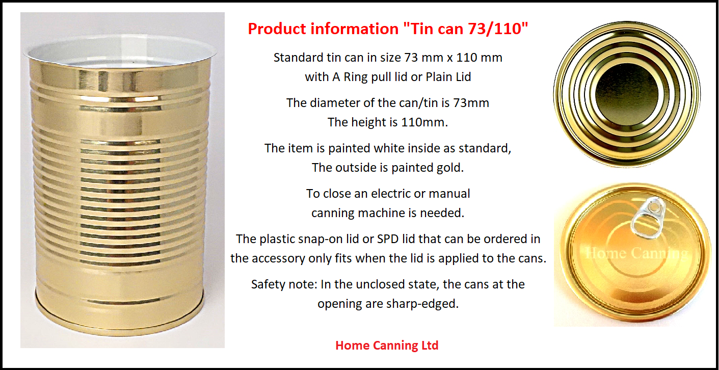 Standard tin can in the size 73 mm x 110 mm with plain lid