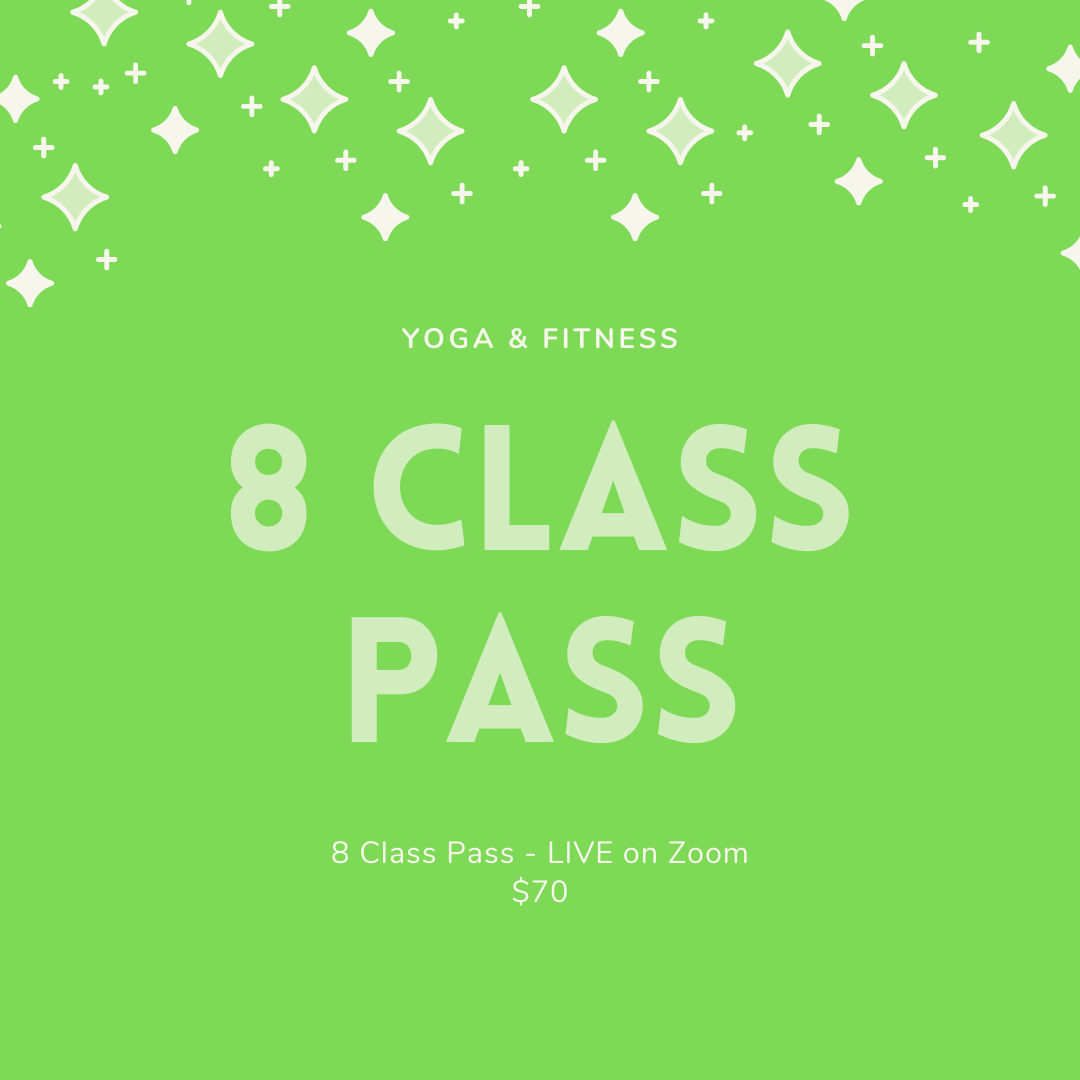 8 Class Pass - Live Zoom