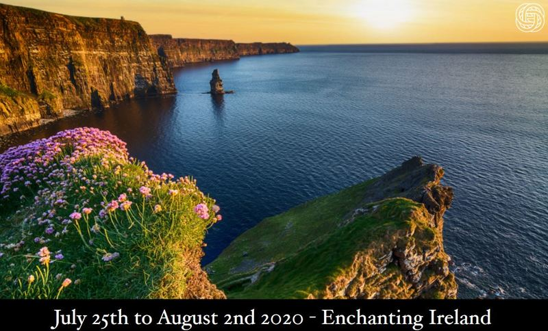 Enchanting Ireland - Small Group Tour - July 25th to 2nd August 2020