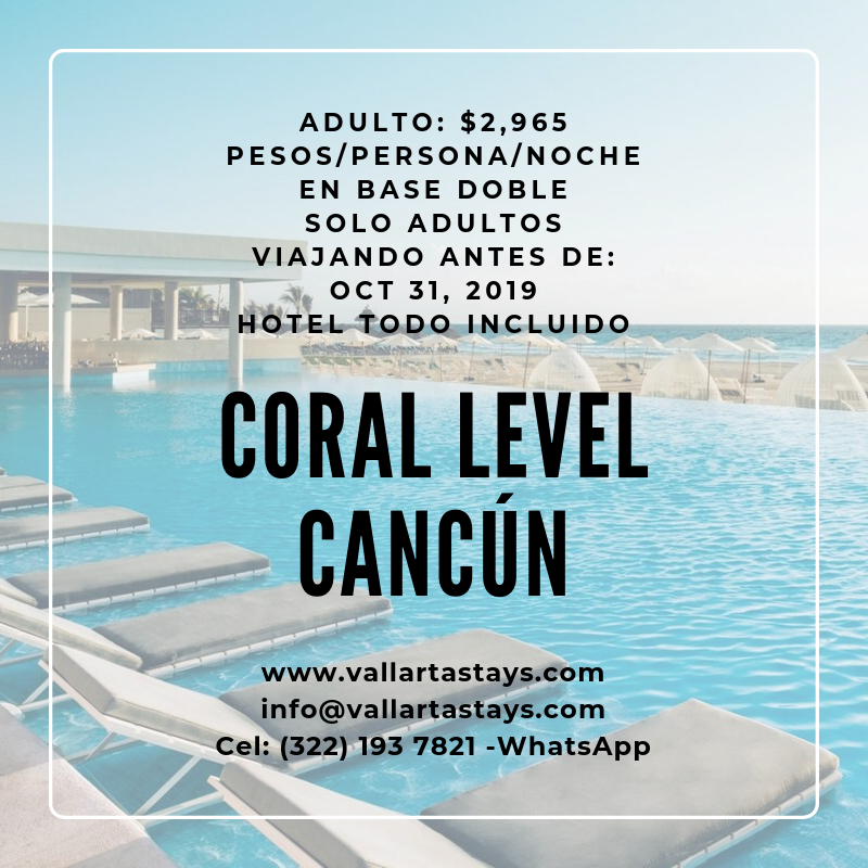 Coral Level Cancún