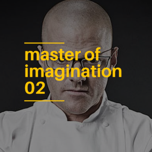 02: Heston Blumenthal