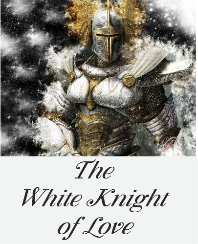 The White Knight of Love