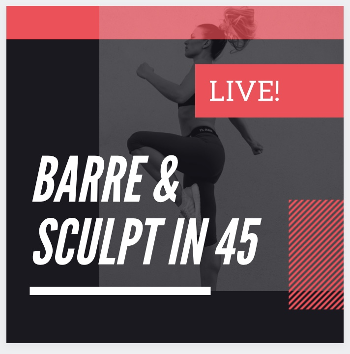 Let's Get MOVING - Online Barre & Sculpt in 45