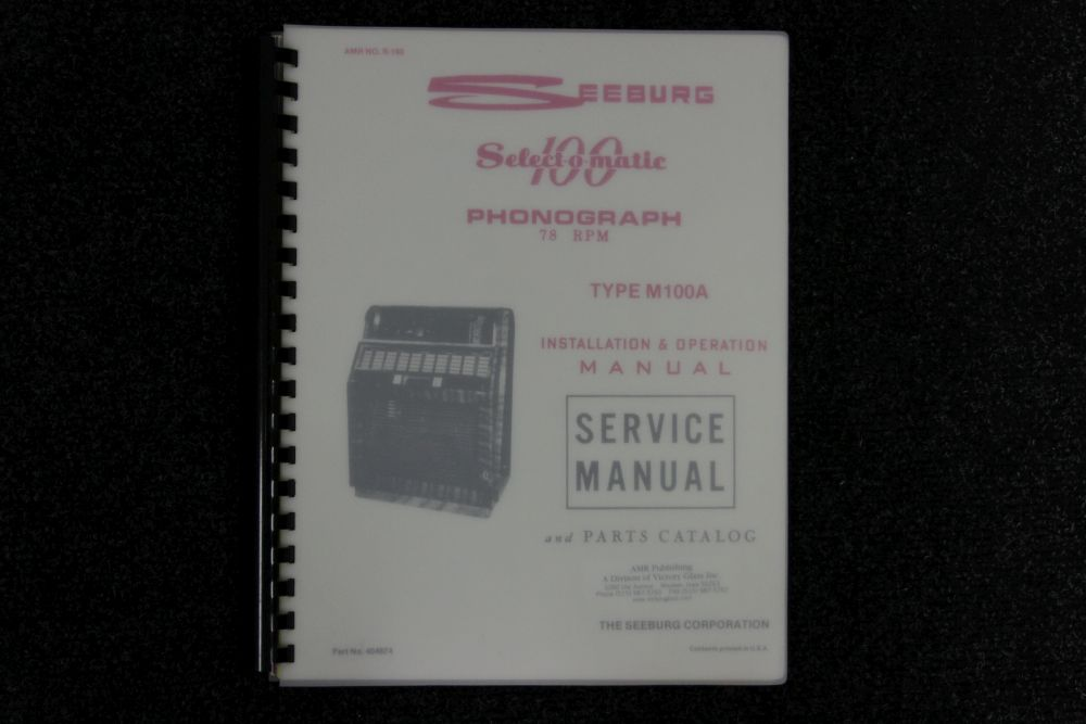 Seeburg - Installation & Operation Manual and Parts Catalog M100A