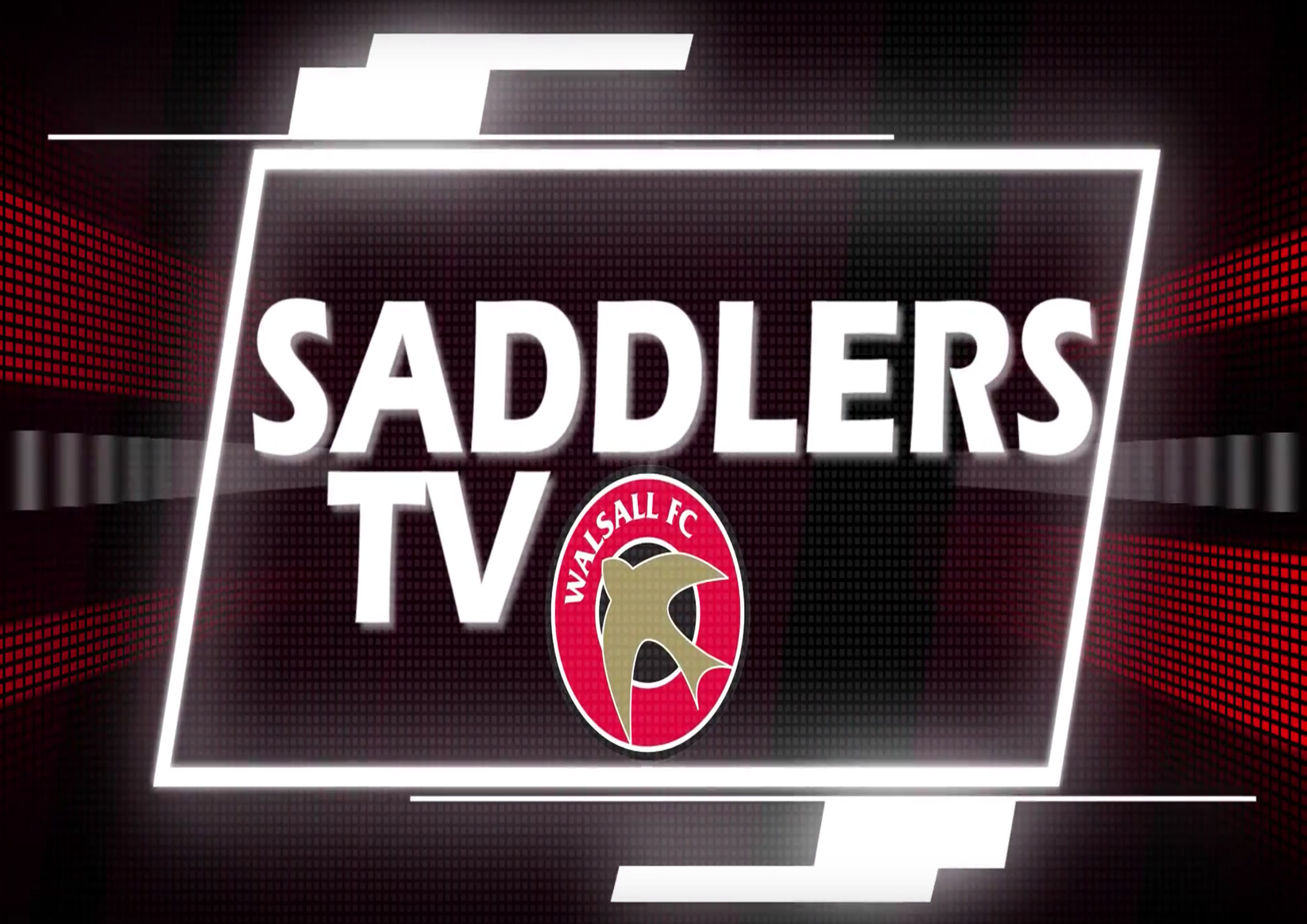 Walsall FC Reveal Plans to Relaunch 'Saddlers TV'