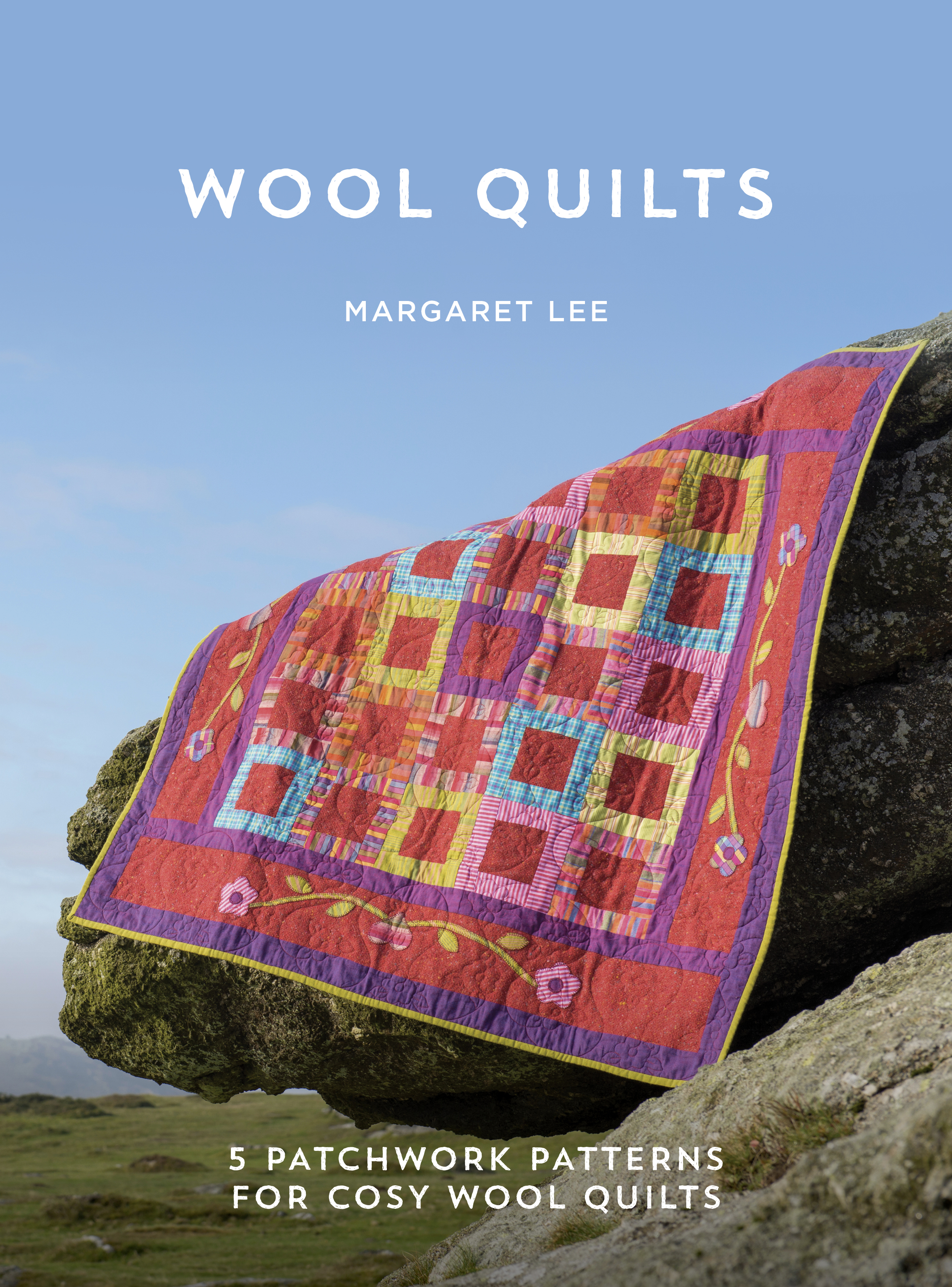 "Margaret Lee:""Wool Quilts""."