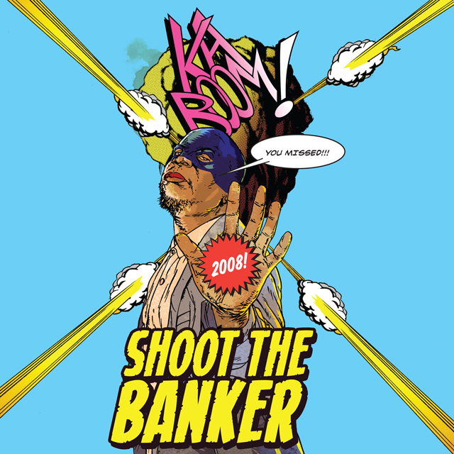 Shoot the Banker Poster