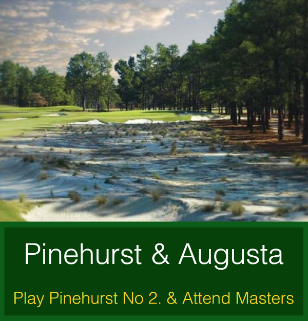 Play Pinehurst & Attend The Masters
