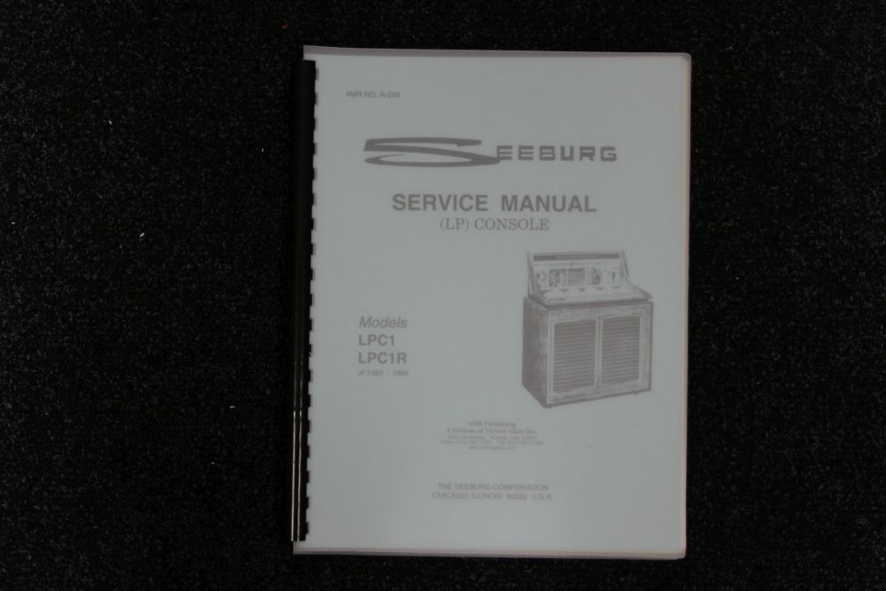 Seeburg - Service Manual - Model LPC1, LPC1R