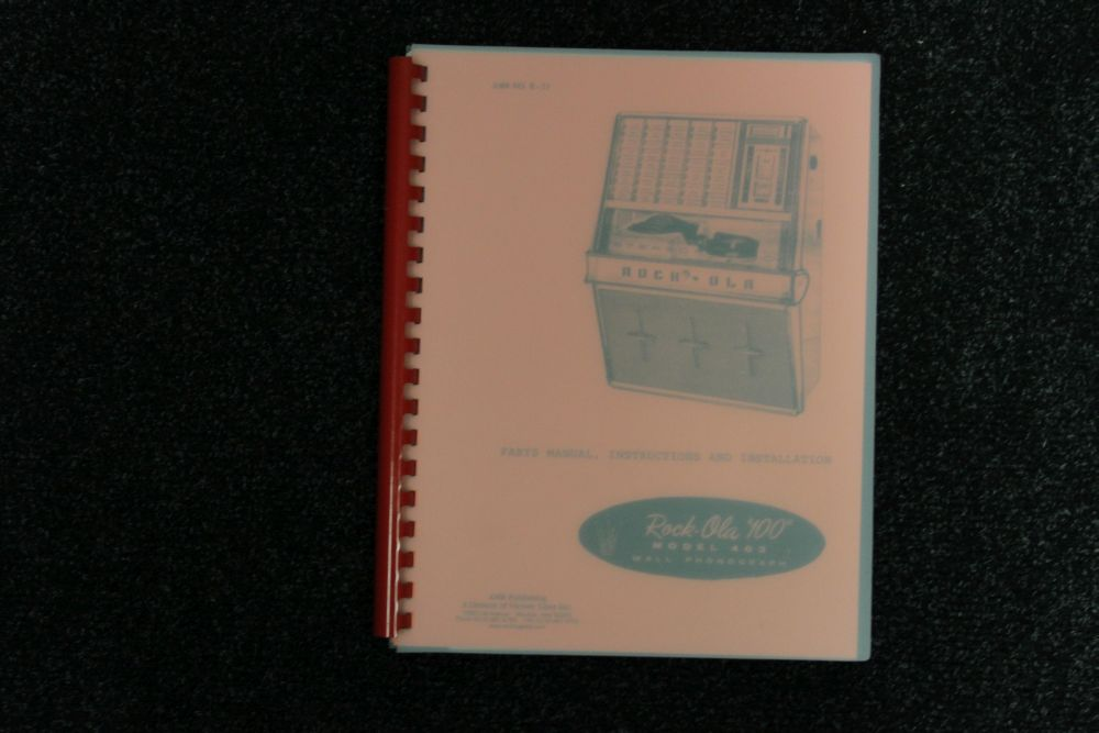Rock-ola - Parts manual, instruction and installation -  model 403