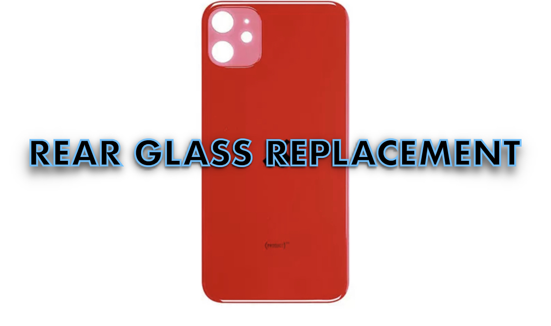iPhone 11 Rear Glass