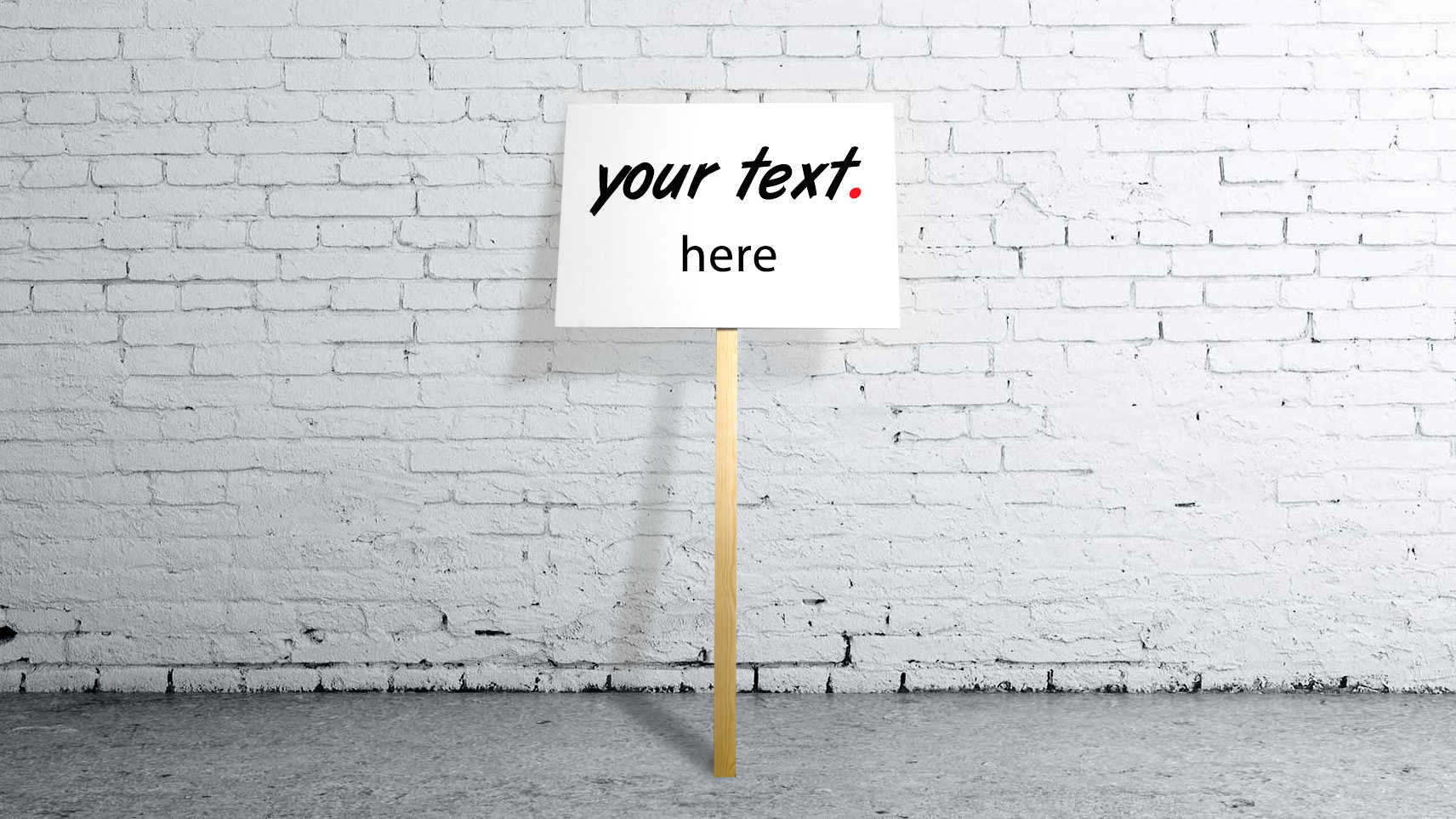 Protest sign - with your own text (large)