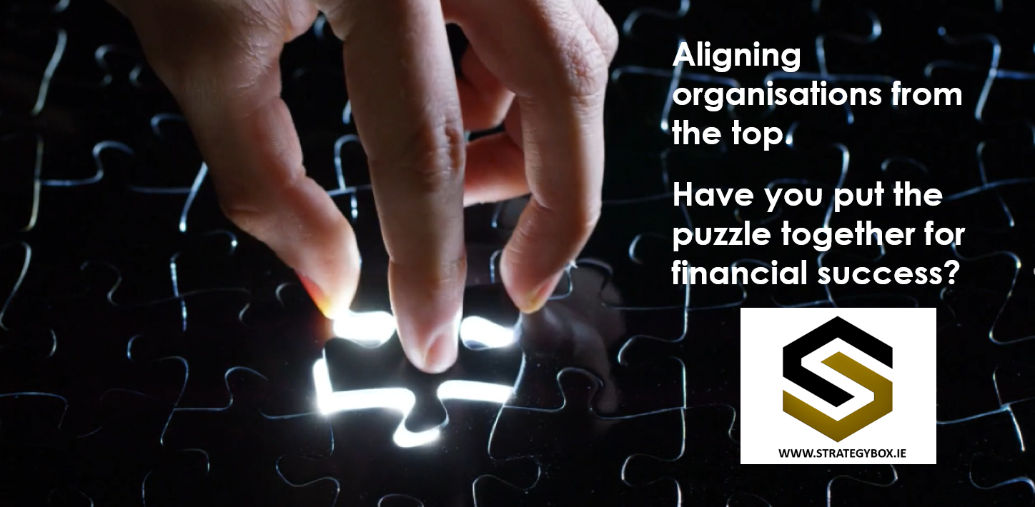 Aligning organisations from the top. Have you put the puzzle together for financial success?