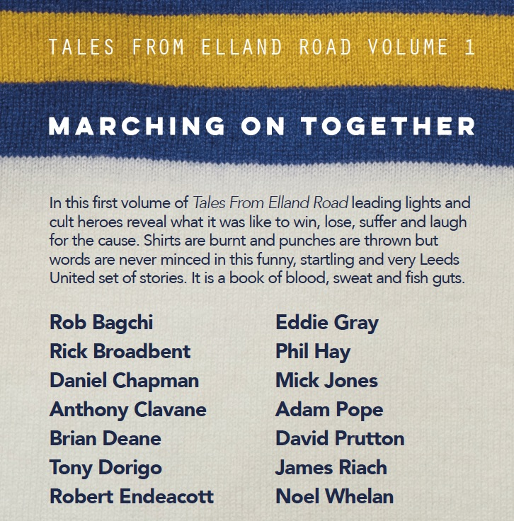 Tales from Elland Road Volume 1: Marching on Together