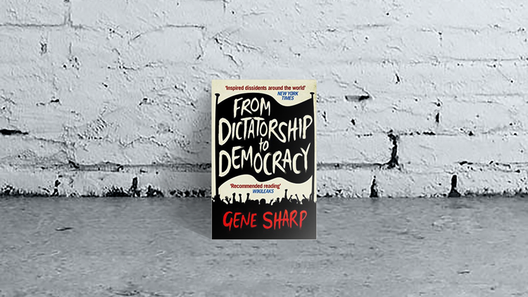 From Dictatorship to Democracy - Gene Sharp