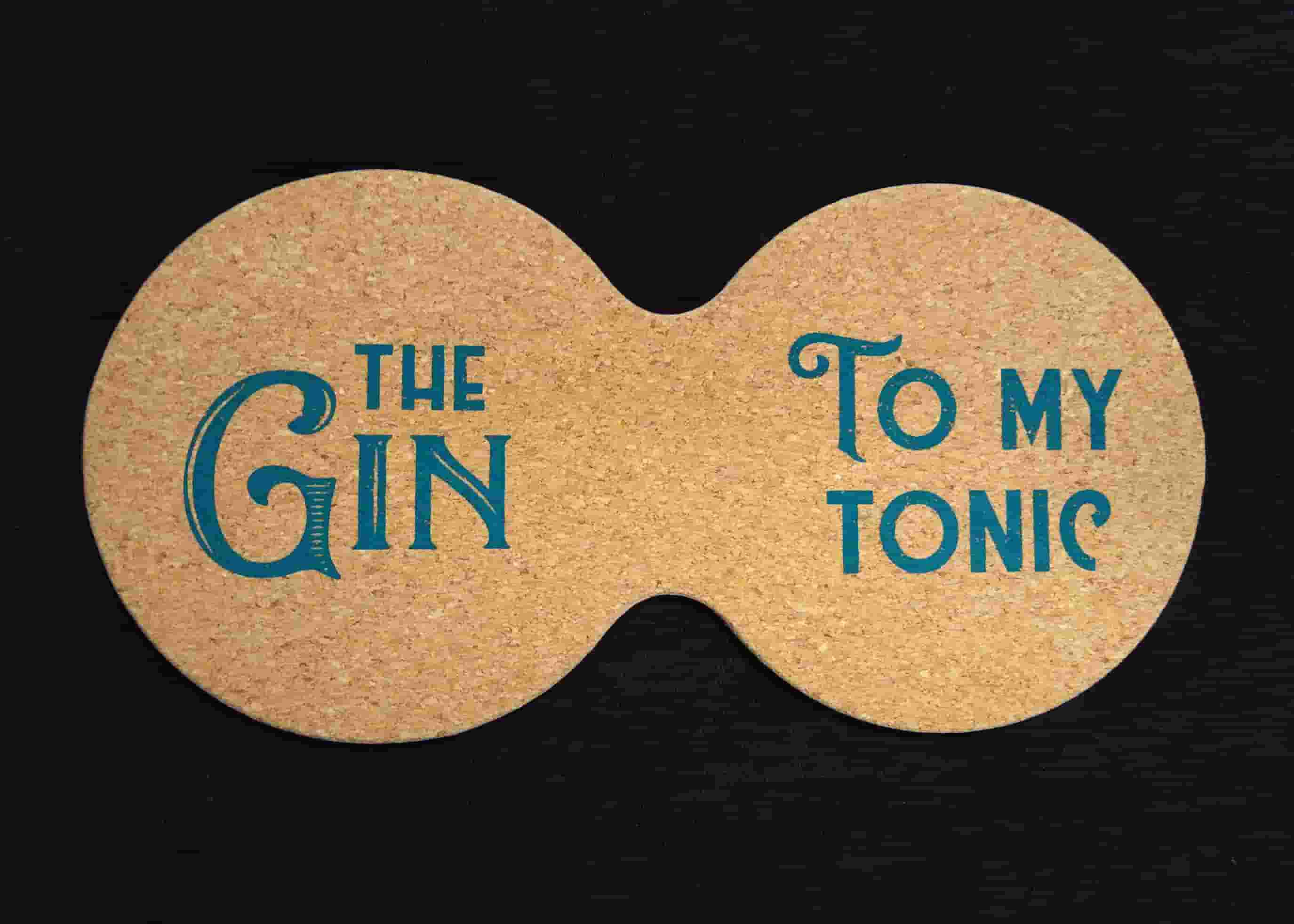 The Gin to My Tonic Cork Coasters (Pair)